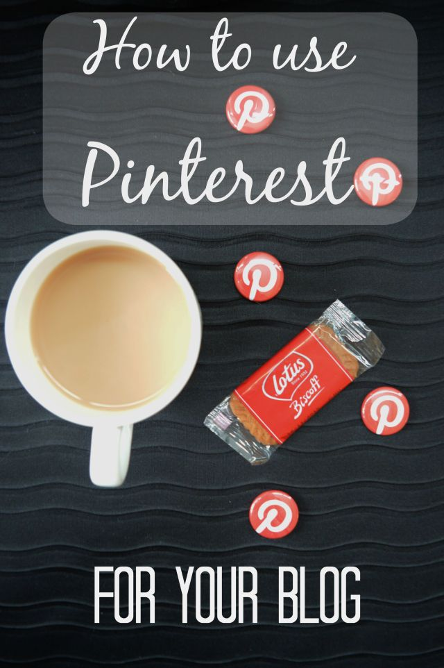 How to use Pinterest for your blog