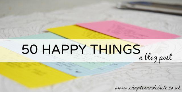 50 happy things blog post